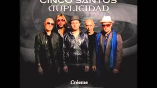 Cinco Santos - Creeme (Official Audio)
