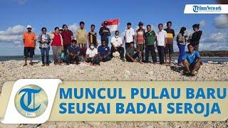 Penampakan Pulau Baru di NTT yang Muncul setelah Badai Seroja Menerjang, akan Dinamai Pulau Paskah