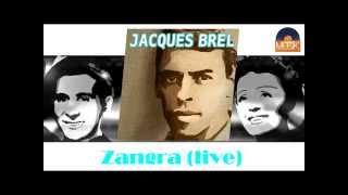 Jacques Brel - Zangra (Live) (HD) Officiel Seniors Musik