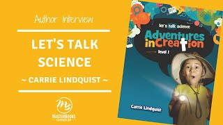Lets Talk Science // Early Elementary Science Curriculum By Master Books  // Author Interview