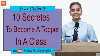 10 Secrets To Become A Topper In A Class | Study Tips by #PositiveThinking