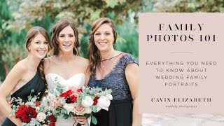 Wedding Family Photos 101: Everything You Need To Know