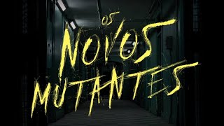 Analise do trailer: Os Novos Mutantes