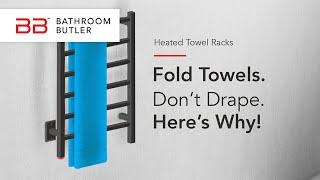 Heated Towel Racks - How to Fold Your Towels