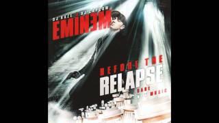 Eminem - I'm Having A Relapse