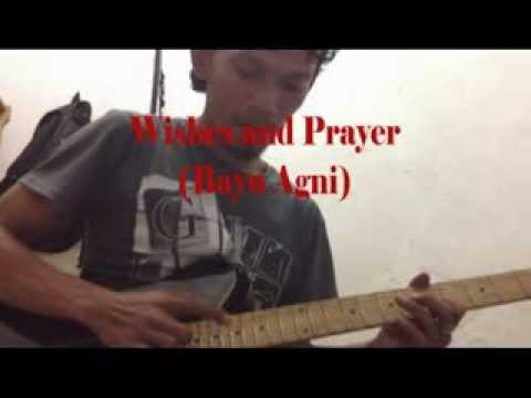 Bayu Agni - Wishes and Prayer