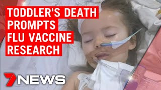 Perth toddler's death prompts new research to vaccinate babies for flu earlier | 7NEWS