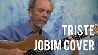 Triste - Jobim guitar cover
