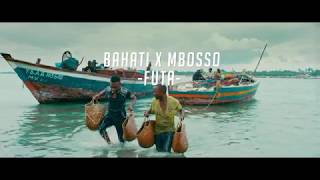 BAHATI X MBOSSO   FUTA (OFFICIAL MUSIC VIDEO)