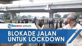 Viral Video Warga Cipinang Melayu Blokade Jalan untuk Lockdown Wilayah, Kepolisian Beri Klarifikasi