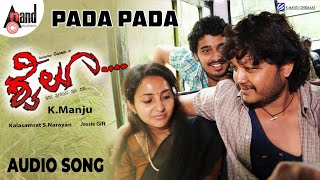 Shyloo | Pada Pada | Audio Song | Golden Star Ganesh