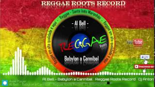 Al Bell Babylon a Cannibal Reggae Roots Record