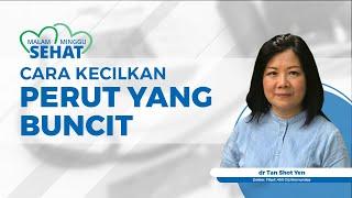 Dokter Tan Shot Yen Berikan Tips Mengecilkan Perut Buncit, Simak Penjelasannya