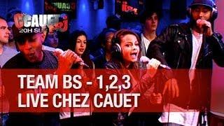 Team BS - 1,2,3 - Live - C'Cauet sur NRJ