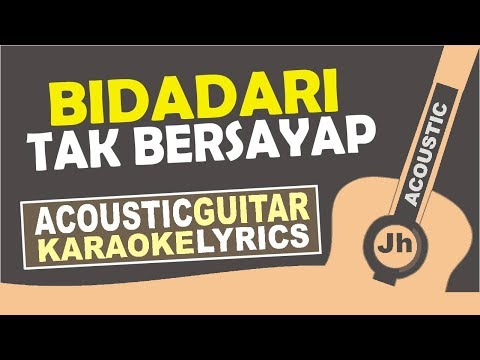 Anji   bidadari tak bersayap  karaoke acoustic
