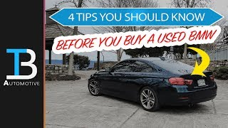 4 Tips You Need to Know Before Buying a BMW - Advice for Buying a Used BMW