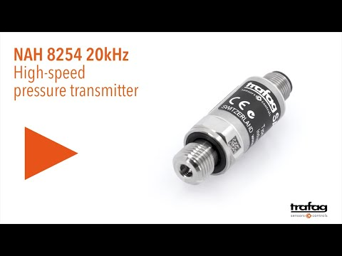 Trafag: High-speed pressure transmitter NAH 8254 20 kHz