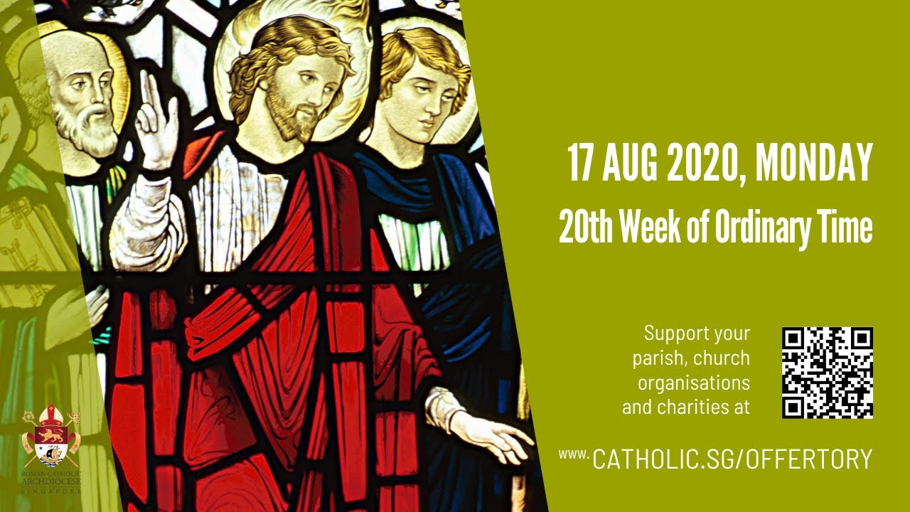 Catholic Monday Live Mass 17th August 2020 Online, Catholic Monday Live Mass 17th August 2020 Online, 20th Week of Ordinary Time