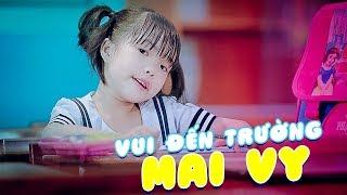 Vui Đến Trường ♪ Thần Đồng Âm Nhạc Việt Nam Bé MAI VY