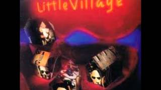 Little Village (John Hiatt, Ry Cooder)  - Fool who knows