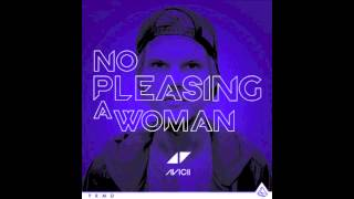 Avicii - No pleasing a women BoazV Bootleg (FREE DOWNLOAD)