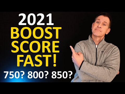 2021 Increase Your Credit Score FAST! (Boost FICO Score to 800 or even Perfect 850?)