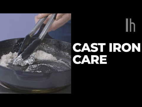 How To Properly Care For Cast Iron