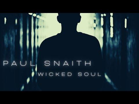 Paul Snaith - Wicked Soul
