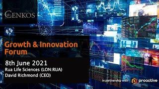 rua-life-sciences-lon-rua-at-the-cenkos-growth-innovation-forum-tuesday-8th-june-2021