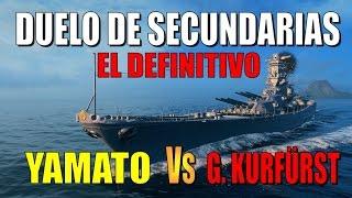 World of warships Yamato a secundarias VS G Kurfürst a secundarias || EL Duelo definitivo
