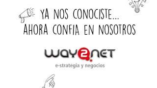 Agencia de Marketing Digital Way2net - Video - 1