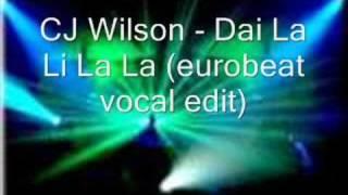 Cj Wilson - Dai La Li La La