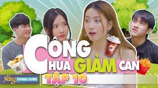 CÔNG CHÚA GIẢM CÂN | Nắng Thanh Xuân - Tập 10 | Phim Học Đường Hài Hước | Huhi Media