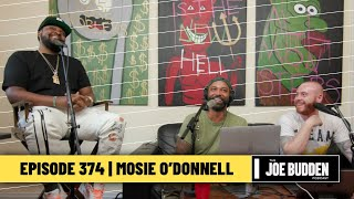 The Joe Budden Podcast - Mosie O'Donnell