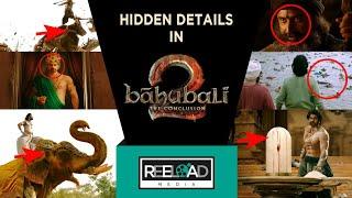 Hidden Details in Bahubali 1 & 2   Movie Analysis   Reeload Media