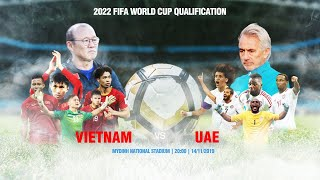 FULL | VIỆT NAM - UAE | VÒNG LOẠI WORLD CUP 2022 | NEXT SPORTS