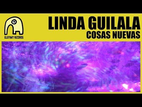 Letra Cosas nuevas Linda Guilala