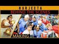 HARJEETA - The Making || Behind The Scenes || Ammy Virk || Lokdhun