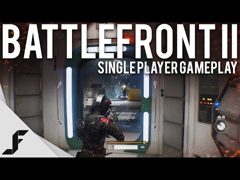 STAR WARS BATTLEFRONT II SINGLE PLAYER GAMEPLAY