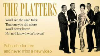 The Platters - You'll Never Know - Lyrics