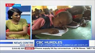 CBC HURDLES: The cost of implementing CBC and the nightmare it causes to learners