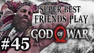 Super Best Friends Play God of War (Part 45)
