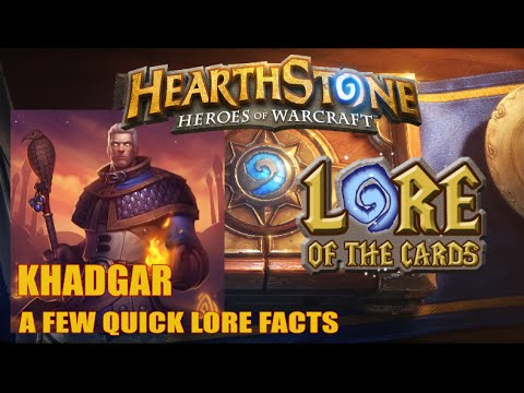 Khadgar (A Few Quick Facts)