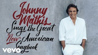 Johnny Mathis - Say Something (Audio)