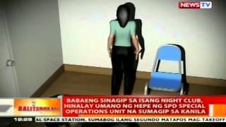Babaeng sinagip sa isang night club, hinalay umano ng hepe ng SPD special operations unit