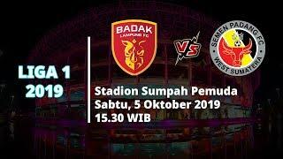 VIDEO: Live Streaming Liga 1 2019 Badak Lampung FC vs Semen Padang Sabtu (5/10) Pukul 15.30 WIB