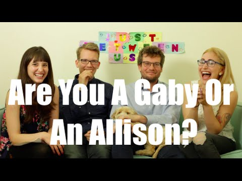 Are You A Gaby Or An Allison? ft. Hank Green and John Green I Just Between Us