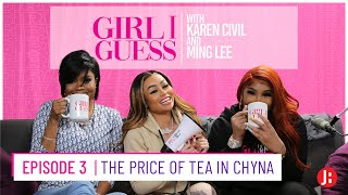 Girl I Guess - The Price of Tea in Chyna