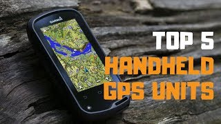 Best Handheld GPS in 2019 - Top 5 Handheld GPS Devices Review