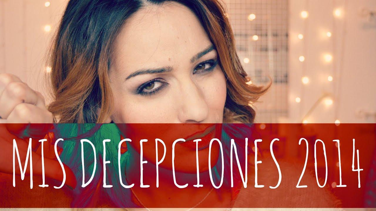 Mis decepciones del 2014 Cosmetica y maquillaje #nonisemanadefavoritos